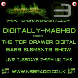 Digitally Mashed Presents The Top Drawer Digital Bass Elements Show on NSB Radio 26-04-2016