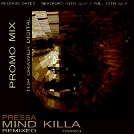 Pressa – The Mind Killa Remixed EP Promo Mix