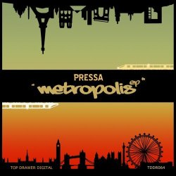 Pressa – Metropolis EP