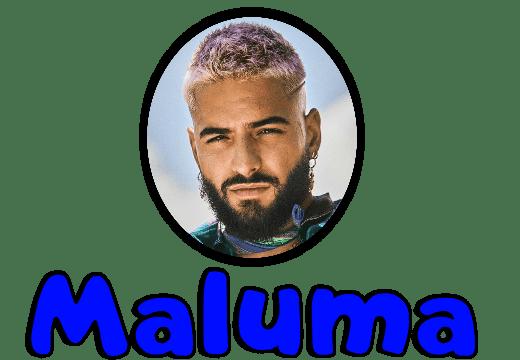 """""""Maluma"""""""