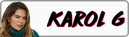 Karol G Button