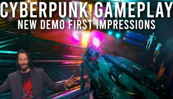 Cyberpunk 2077 – Brand New Footage & Info From Exclusive E3 Gameplay