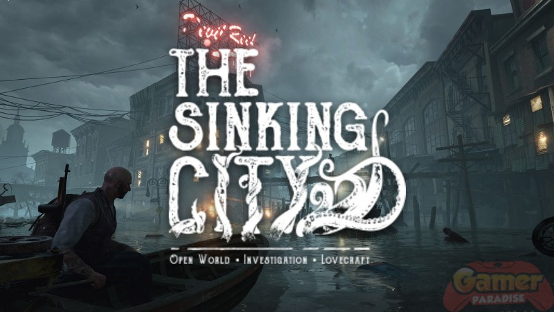 The Sinking City: Gameplay-Video mit erste Einblicke