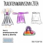 MMM Dirndl Sew Along | Trachtenwahnsinn 2014 - Entscheidung für Stoff und Schnitt
