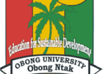 Obong University, Obong Ntak (OU) Post UTME Admission Form 2019/2020 | Apply Here Online