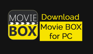 A Handy Tutorial to Download MovieBox for PC