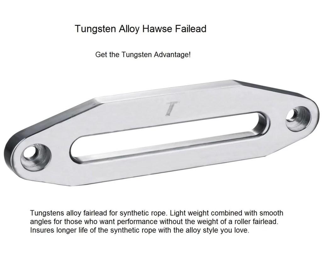 Tungsten Alloy Hawse Failead