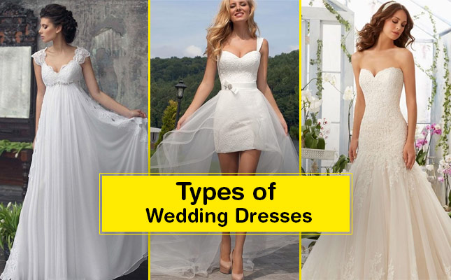 19 Different Types of Wedding Dresses Every Bridal Need to ...