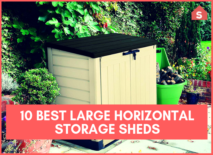10 Best Large Horizontal Storage Sheds