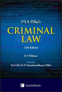 P S A Pillai's CRIMINAL LAW 13th Edition August 2017 Edition 2017,