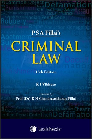 P S A Pillai's CRIMINAL LAW 13th Edition August 2017 Edition 2017,