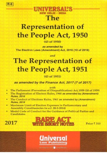 Universal's Representation of the People Act, 1950 and 1951 with allied Act and Rules, Edition- 2017