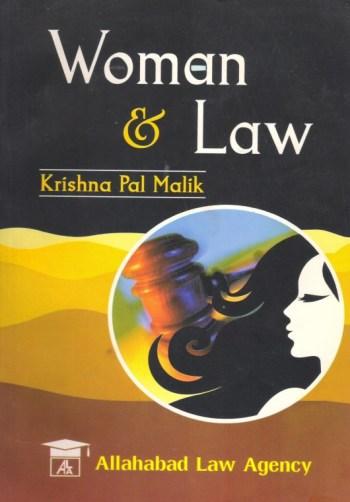 Women & Law First Edition 2009 by Krishna Pal Malik