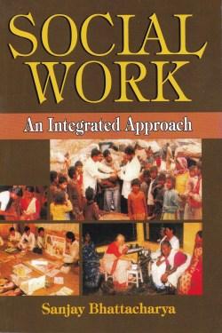 Social Work - An Integrated Approach