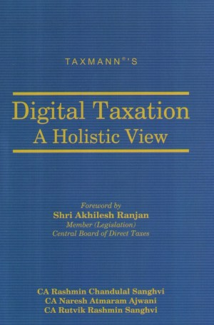 Taxmann's Digital Taxation A Holistic View