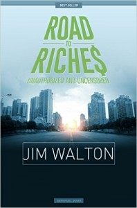 Jim Walton - Road To Riches Famous Billionaires Unauthorized & Uncensored (All Ages Deluxe Edition with Videos)