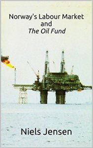 Norway's Labour Market and The Oil Fund