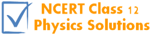 class 12 physics solutions
