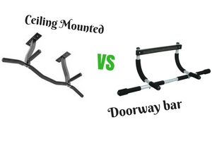 Doorway Pull Up Bars VS Ceiling Mounted Pull Up Bars