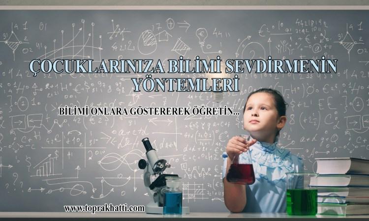 çocuklarınıza bilimi öğretin