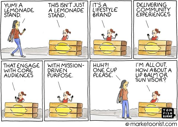 Marketoonist Tom Fishburne July 27 Cartoon