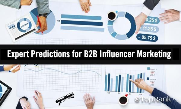 B2B influencer marketing predictions 2021