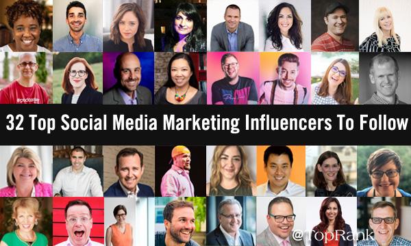 32 Top Social Media Marketing Influencers To Follow