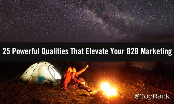 Campers by tent under the stars pondering better B2B marketing