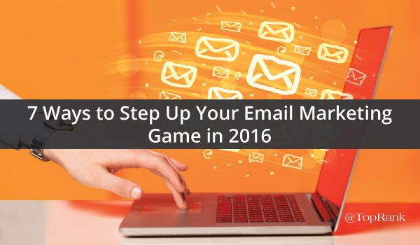 7-email-marketing-tips