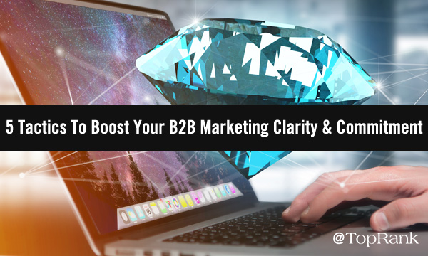 Digital Diamonds: 5 Multifaceted Ways To Increase Your B2B Advertising And Marketing Readability &Amp; Dedication This Summer Time