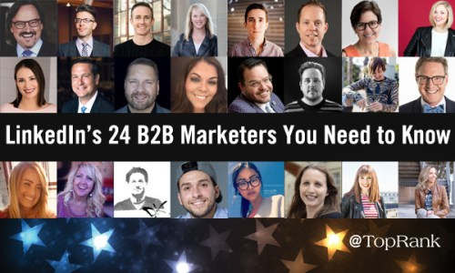 LinkedIn's 24 B2B Marketers You Need to Know