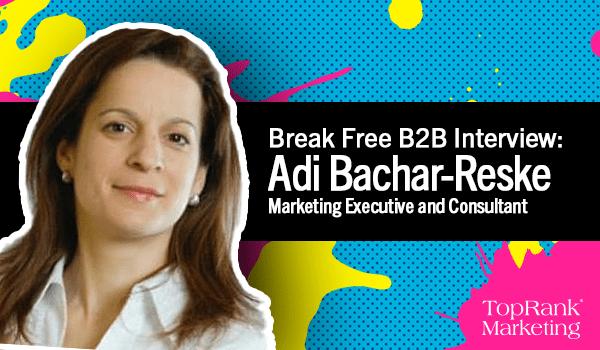 Break Free B2B Interview with Adi Bachar-Reske