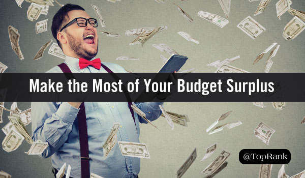 How to Use Your Marketing Budget Surplus