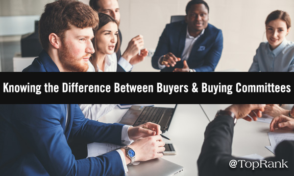 Buyers vs. Buying Committees