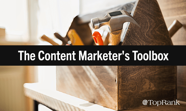 The Content Marketer's Toolbox of Non-Tech Tools