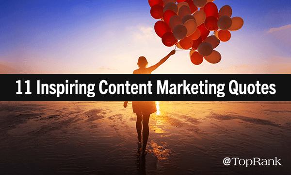 Inspiring Content Marketing Quotes