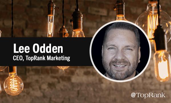 Lee Odden Influencer Marketing 2.0 Insights