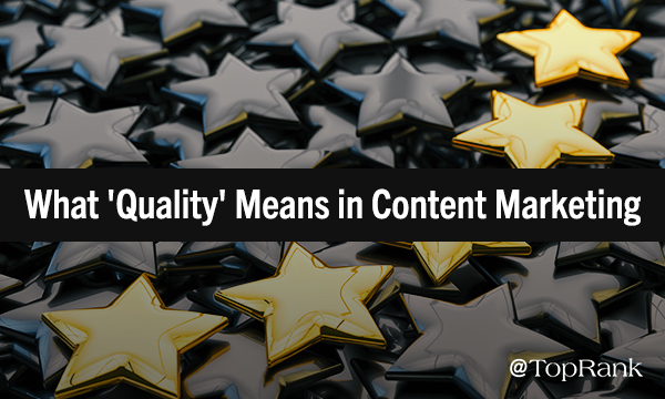 Quality in Content Marketing