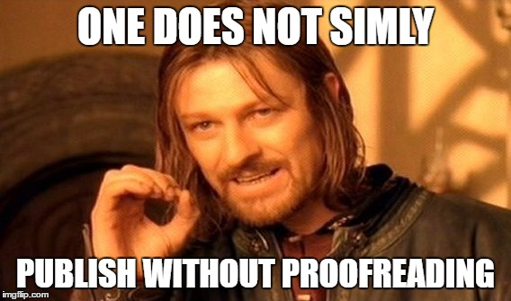 Boromir from Lord of the Rings Encourages Content Marketing Proofreading