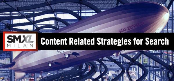 SMXL Milan Content Strategies