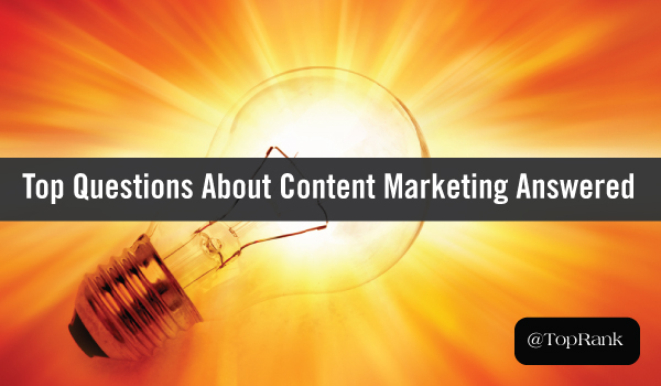 top-content-marketing-questions-answered