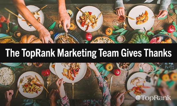 TopRank Marketing Gives Thanks