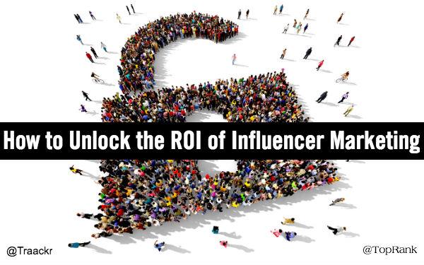 Unlock Influencer Marketing ROI