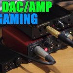 Best DAC and AMP Gaming Audio Solution for the Money 2017