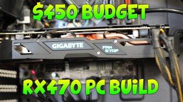 Build a Good $450 i3 RX 470 AMD Gaming PC Build