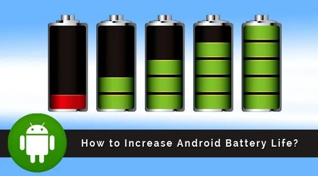 How to Extend Your Android Battery Life -