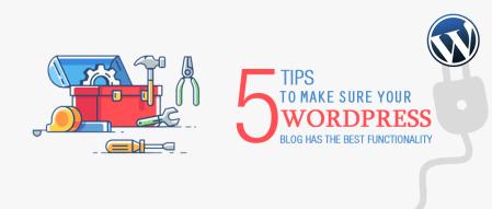 Tips to Improve WordPress Functionality -