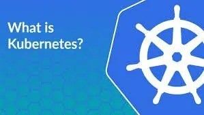 What is Kubernetes and What Does it Do? -