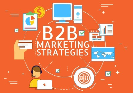 Amazing Marketing Strategies to Grow your B2B Businesses in 2019