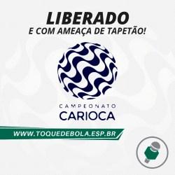 Carioca: volta deve parar no tapetão!